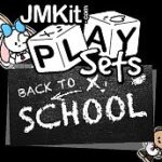 JMKit PlaySets: Again To Faculty
