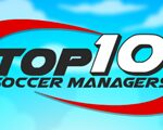 Excessive 10 Soccer Managers