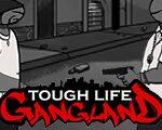 Strong Life Gang Land