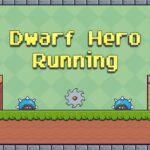 Dwarf Hero Working