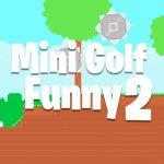 Mini Golf Humorous 2