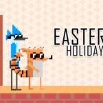 Mordecai and Rigby Easter Vacation